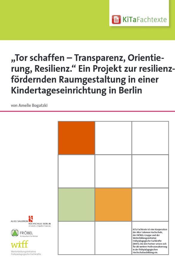 Tor schaffen transparenz orientierung resilienz ein for Raumgestaltung in der kita
