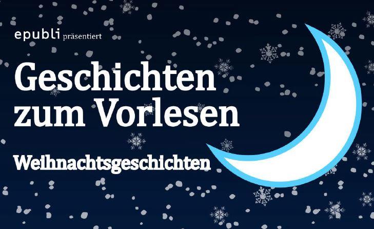 Weihnachtsgeschichten Zum Vorlesen Download Die Fachseite Für